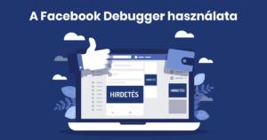 Facebook Debugger használata