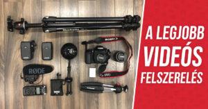 Legjobb videós felszerelés - YouTube videó készítés, online kurzusok, otthoni stúdió felállítása