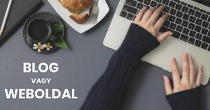 Blog vagy Weboldal - Mi a különbség?