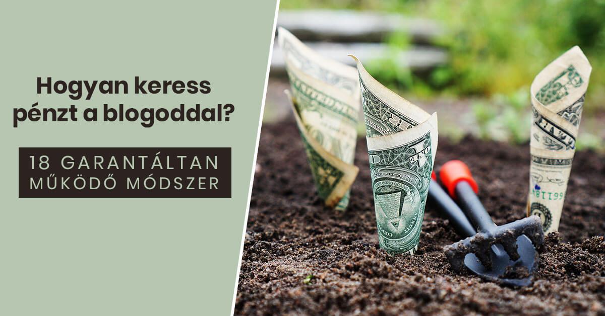 Hogyan keress pénzt a blogoddal