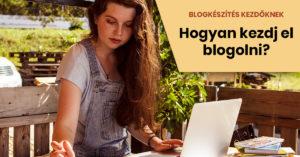 Blogkészítés kezdőknek